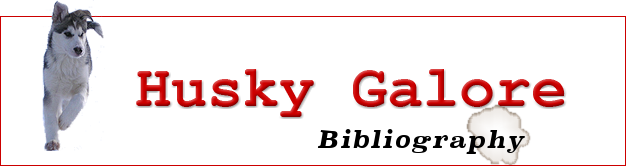 Husky Galore: Bibliography